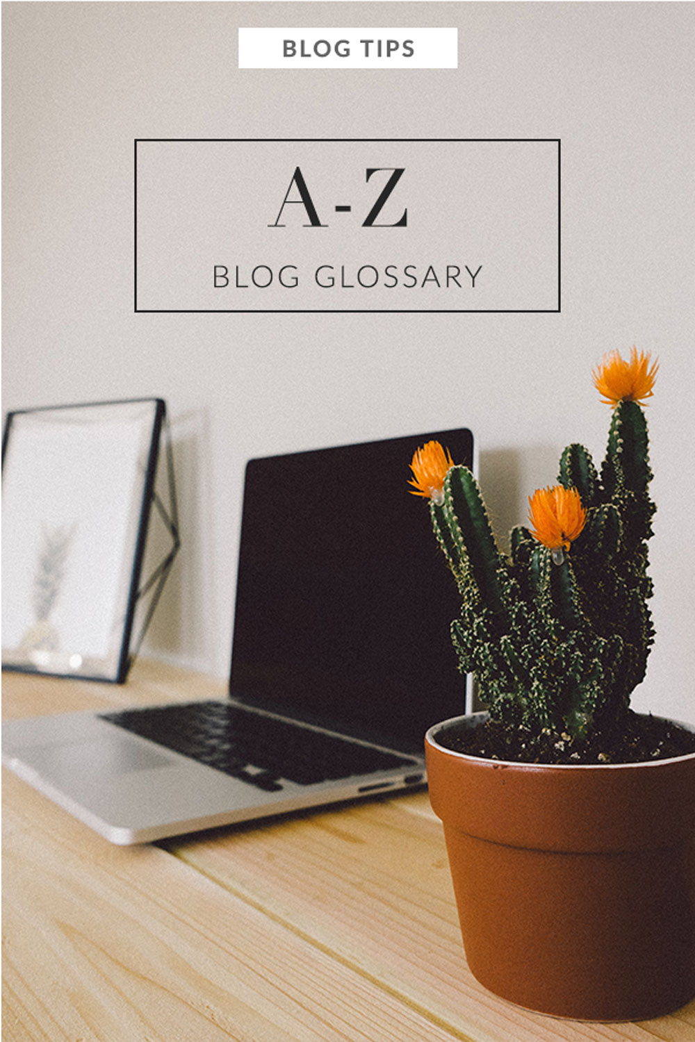 Blogging Glossary from A-Z. Get up to speed on terminology used by bloggers and influencers.