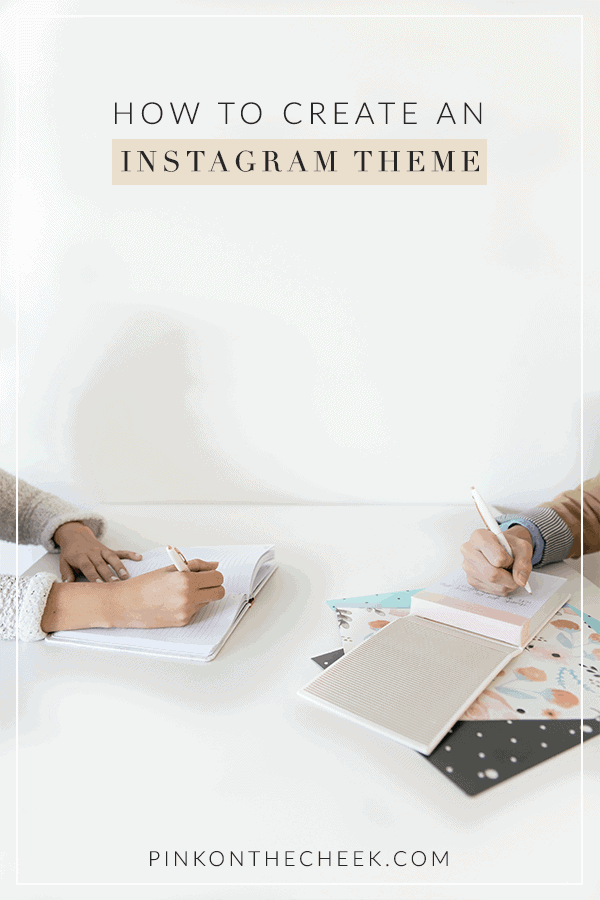 How to Create an Instagram Theme
