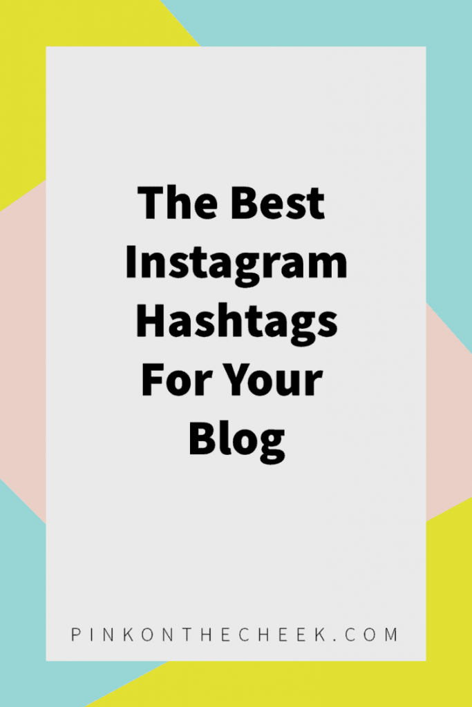 the-best-instagram-hashtags-for-your-blog