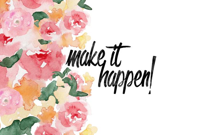 Make It Happen January Desktop Wallpaper