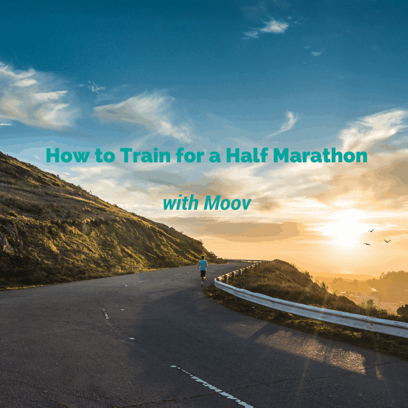 how to train for a half marathon with Moov