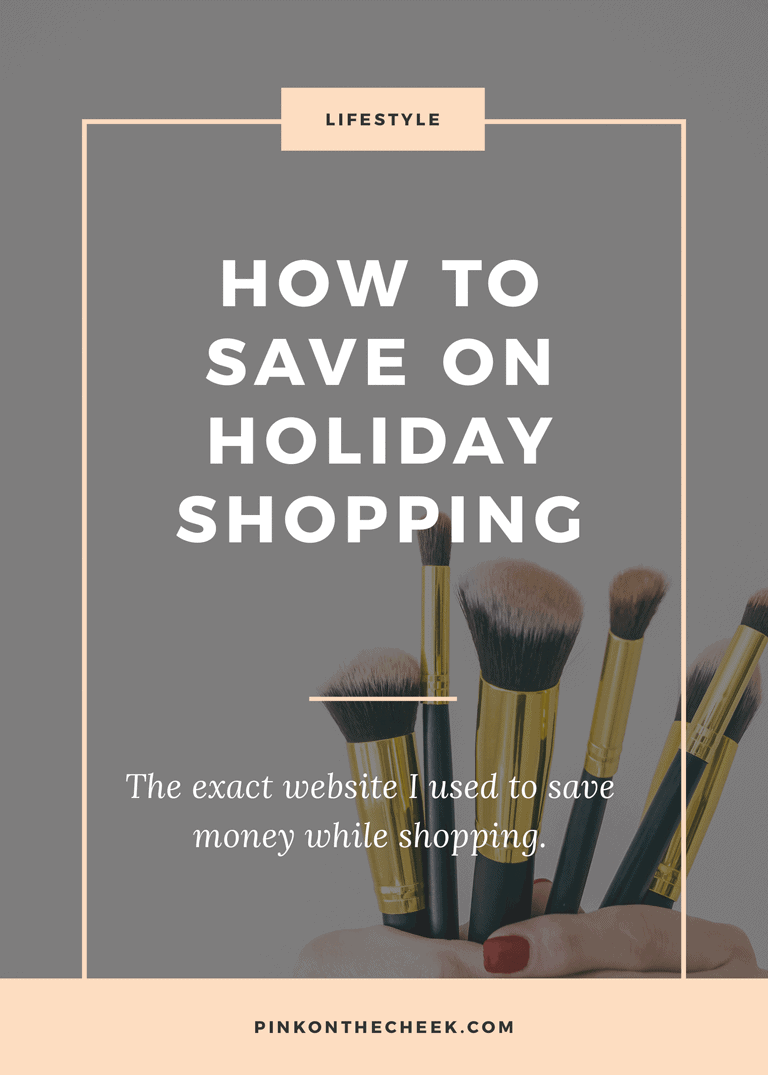 How to save on holiday shopping. Here's the exact website I use to save money.