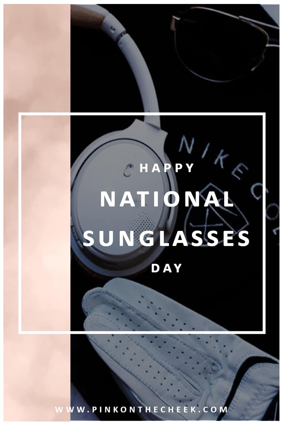 f6c3c45caa Happy National Sunglasses Day Featuring Xperio UV