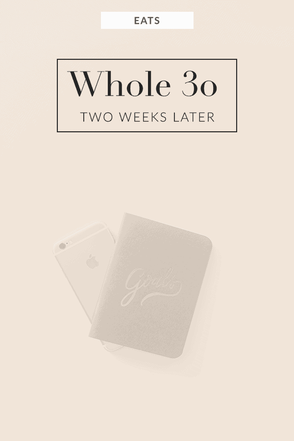 Whole30 two weeks later. How I am feeling, my favorite meals, and best tips for success.