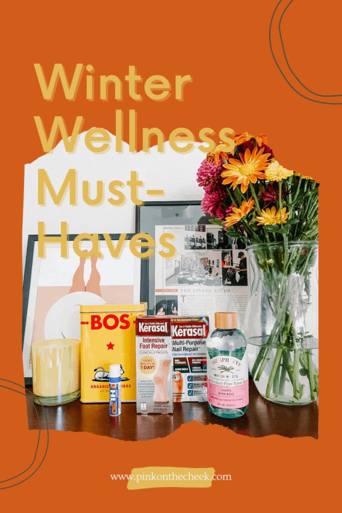 Winter Wellness Must-Haves