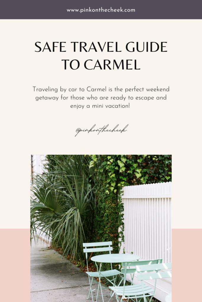 Safe Travel Guide to Carmel